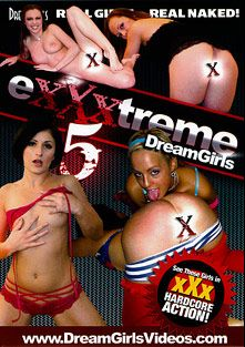 Exxxtreme Dreamgirls 5, produced by Dream Girls.