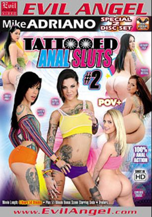 Tattooed Anal Sluts 2 Part 2, starring Zarrah Angel, Cameron Canada, Bonnie Rotten, Krysta Kaos, Brittany Lynn, Yurizan Beltran, Seda and Mike Adriano, produced by Evil Angel and Mike Adriano Media.