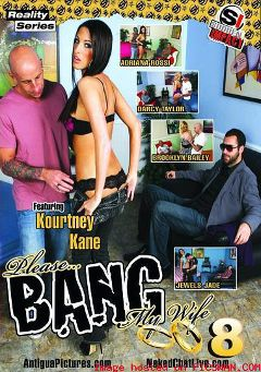 "Adult entertainment movie ""Please... Bang My Wife 8"" starring Brooklyn Bailey, Adrianna Rossi & Kortney Kane. Produced by Antigua Pictures."