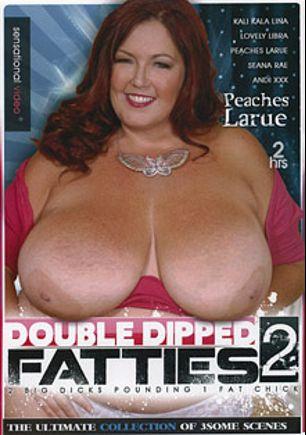 Double Dipped Fatties 2, starring Peaches LaRue, Andi XXX, Lovely Libra, Kali Kala Lina and Seana Rae, produced by Sensational Video.