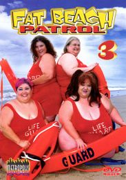 "Just Added presents the adult entertainment movie ""Fat Beach Patrol 3""."