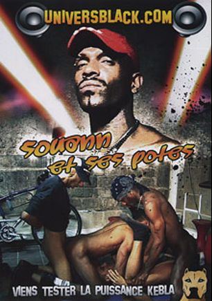 Souann Et Ses Potes, starring Max la Menace, Souann, Cubano, Lazzaro Ramirez, Kriss Le Pompier, Tarek Le Pilonneur, Fabsou, Mounir, Mathai, Erik * and Michael *, produced by CiteBeur.