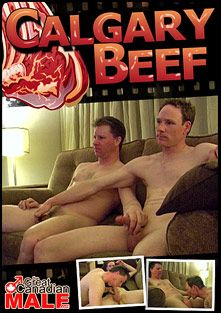 Calgary Beef, starring Fred and Dean, produced by The Great Canadian Male.