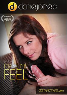 Make Me Feel, starring Jessica, produced by Dane Jones.