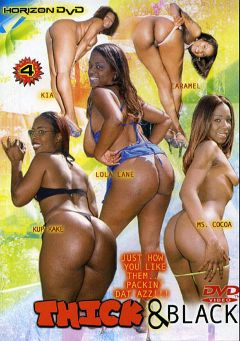 "Adult entertainment movie ""Thick And Black"" starring Kia Ivy, Kup Kake & Ms. CoCo. Produced by Horizon."