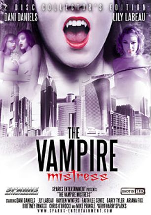 The Vampire Mistress, starring Dani Daniels, Brittney Banxxx, Lily Labeau, Ashley Karp, Johnny Horton, Mike Pringle, Chris O'Brocki, Faith Lee Sentz, Ariana Fox, Hayden Winters and Darcy Tyler, produced by Exile Productions and Sparks Entertainment.