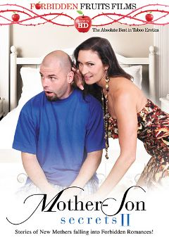 "Adult entertainment movie ""Mother-Son Secrets II"" starring Raven LeChance, Desi Dalton & Jodi West. Produced by Forbidden Fruits Films."