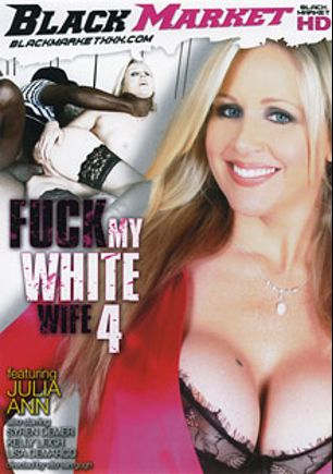 Fuck My White Wife 4, starring Julia Ann, Tommy Utah, Filthy Rich, Rico Shades, Prince Yahshua, Lisa DeMarco, Syren De Mer, Kelly Leigh, Marcus London, L.T. Turner, Tony Martinez and Wesley Pipes, produced by Black Market Entertainment.