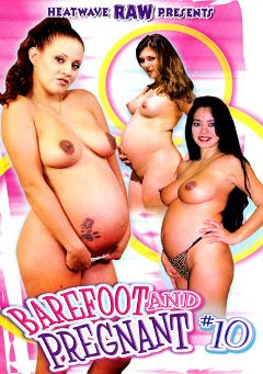 "Adult entertainment movie ""Barefoot And Pregnant 10"" starring Sabrina Jade, Devin DeMoore & Brittany Blue. Produced by Heatwave Raw."