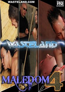 Maledom 4, starring Ten (f), Leileyn, Cheri, Master Simon Blackthorne, Master David Lawrence, Eric X and Jade, produced by Wasteland Studios.