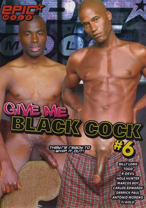 Gay Adult Movie Give Me Black Cock 6