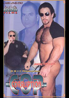 Cop Corruption, starring Paul Carrigan and Tom Katt, produced by Heatwave Entertainment.