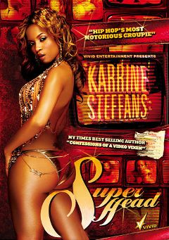 "Adult entertainment movie ""Karrine Steffans: Super Head"" starring Karrine Steffans & Mr. Marcus. Produced by Vivid Entertainment."