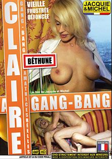 Claire Gang-Bang, starring Claire, produced by Jacquie Et Michel.