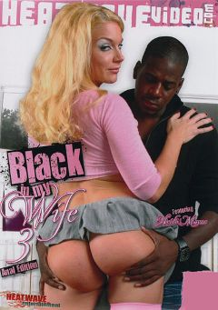 "Adult entertainment movie ""Black In My Wife 3"" starring Heidi Mayne, Jon Jon & Heather Gables. Produced by Heatwave Entertainment."