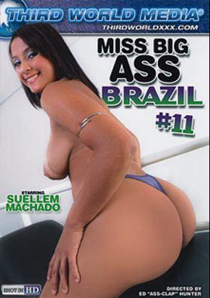 Miss Big Ass Brazil 11, starring Suellem Machado, Giselle Bitenkur, Manuela Amorin and Cris Lira, produced by Third World Media.