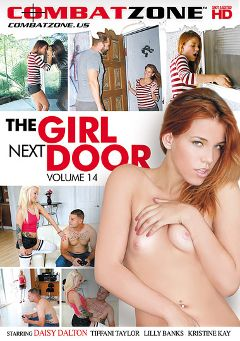 "Adult entertainment movie ""The Girl Next Door 14"" starring Daisy Dalton, Lilly Banks & Kristine Kay. Produced by Combat Zone."