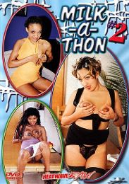 """Just Added presents the adult entertainment movie """"Milk A Thon 2""""."""