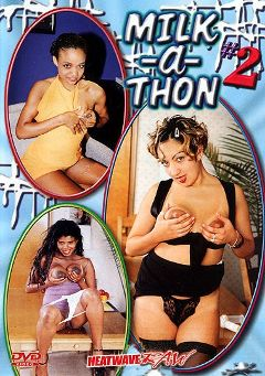 "Adult entertainment movie ""Milk A Thon 2"" starring Marcela, Alana & Sinnamon Love. Produced by Heatwave Raw."
