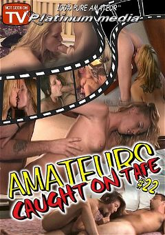 "Adult entertainment movie ""Amateurs Caught On Tape 22"" starring BJ, Ericka & Sassy Sue. Produced by Platinum Media."