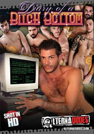 Diary Of A Bitch Bottom, starring Adam Moon, Cliff Jensen, Alessandro Del Toro, Adam Russo, Tristan Mathews and Jack Hammer, produced by Alternadudes.