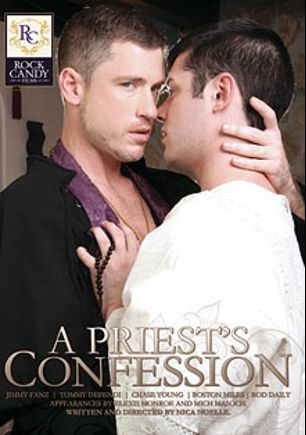 A Priest's Confession, starring Boston Miles, Chase Young, Mich Masoch, Jimmy Fanz, Tommy Defendi, Rod Daily and Elexis Monroe, produced by Rock Candy Films.
