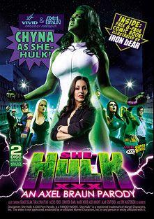 She-Hulk XXX: An Axel Braun Parody, starring Alexis Ford, Gracie Glam, Joanie Laurer, Jennifer Dark, Richie's Brain, Ryan Driller, Tara Lynn Foxx, Eric Masters, Alan Stafford, Alec Knight, Mark Wood and Eric Masterson, produced by Vivid Entertainment.