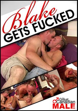 Blake Gets Fucked, starring Brad (AMVC) and Blake, produced by The Great Canadian Male.