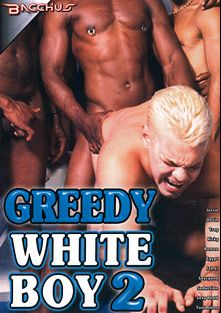 Greedy White Boy 2, starring Ricky, Devin, Toni Amos, Romero, Jah Lil, Egypt (m), Jessie, Sexy Redd, Troy, Seduction(M) and Sexcyone, produced by Bacchus.