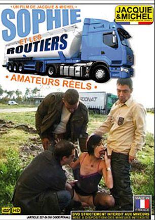 Sophie Et Les Routiers, starring Sophie, produced by Jacquie Et Michel.