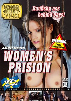 "Adult entertainment movie ""Women's Prision"" starring Kim Slim, Isabel Vibe & Darla Delovely. Produced by Mike Beck."