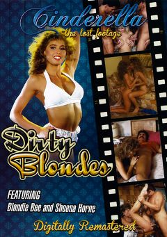 "Adult entertainment movie ""Dirty Blondes"" starring Blondi Bee, Rachel Ryan & Brittany Stryker. Produced by Cinderella-Lost Footage."