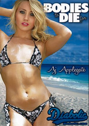 Bodies To Die For, starring A.J. Applegate, Brooklyn Blue, Riley Reece, Helly Mae Hellfire, Mike Quasar, Tommy Pistol, Will Powers, Mark Wood, Billy Glide and Pat Myne, produced by Diabolic Digital.