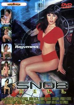 "Adult entertainment movie ""Snob Hill"" starring Rayveness, Caroline & Sydnee Steele. Produced by Heatwave Entertainment."