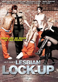 "Adult entertainment movie ""Lesbian Lock-Up"" starring Lotus Lain, Nikki Hearts & Phoenix Askani. Produced by Filly Films."