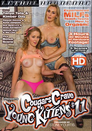Cougars Crave Young Kittens 11, starring Kimber Day, Tanya Tate, Giselle Mari, Zoey Portland, Ava Sparxxx, Sofia Delgado, Rio Lee and Raquel DeVine, produced by Lethal Hardcore.