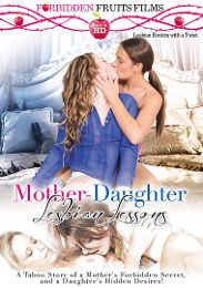 "Featured Studio - Forbidden Fruits Films presents the adult entertainment movie ""Mother-Daughter Lesbian Lessons""."