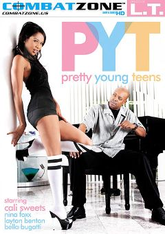 "Adult entertainment movie ""Pretty Young Teens"" starring Cali Sweets, Nina Foxx & Bela Bugatti. Produced by Combat Zone."