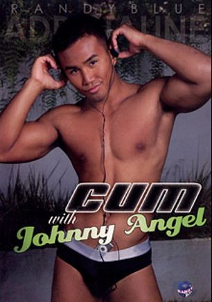 Cum With Johnny Angel, starring Johnny Angel, Nick Hurley, Gavin Tate, Chris Rockway, Dawson Riley, Sean Everett and Eddie Diaz, produced by Randy Blue.