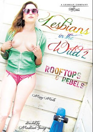 Lesbians In The Wild 2, starring Missy Minks, Beretta James, Ela Darling, Lorelei Lee, Madison Young, Isis Love and Nikki Darling, produced by Filly Films.