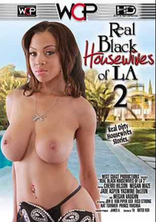 Real Black Housewives Of LA 2, starring Jade Aspen, Piper XXX, Cherri Hilson, Megan Maze, Yasmine de Leon, Jon Q., Megan Vaughn, Prince Yahshua, Rico Strong and Nat Turner, produced by West Coast Productions.