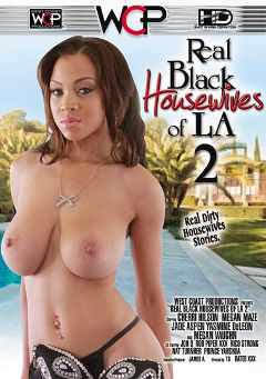 "Adult entertainment movie ""Real Black Housewives Of LA 2"" starring Jade Aspen, Piper XXX & Cherri Hilson. Produced by West Coast Productions."