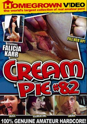 Cream Pie 82, starring Falicha Karr, Clementine, Akira and Alice, produced by Homegrown Video.