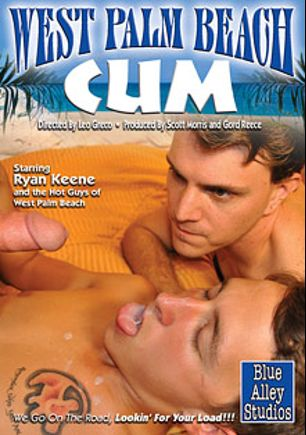 West Palm Beach Cum, starring Ryan Keene, Andrew Collins, Toby Jones, Sammy Highview, Michael Jameson, Isaac Hardy, Clark Cables, A.J. Sylvester, Kip Johnson and Ricky Larkin, produced by Factory Video Productions and Blue Alley Studios.