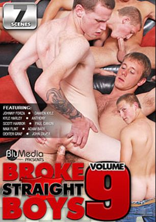 Broke Straight Boys 9, starring Paul Canon, Kyle Harley, Johnny Forza, Anthony, John Silver, Dexter Graf, Adam Baer, Scott Harbor, Damien Kyle and Max Flint, produced by Brokestraightboys.