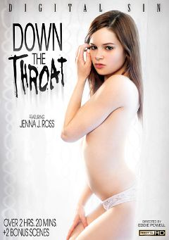 "Adult entertainment movie ""Down The Throat"" starring Jenna J. Ross, Clover & Karmen Karma. Produced by Digital Sin."