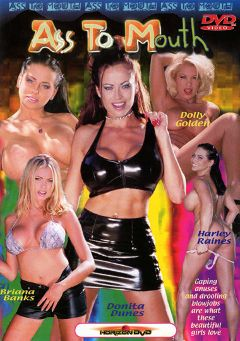 "Adult entertainment movie ""Ass To Mouth"" starring Harley Raine, Briana Banks & Donita Dunes. Produced by Horizon."