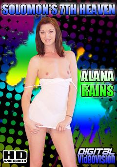"Adult entertainment movie ""Solomon's 7th Heaven: Alana Rains"" starring Alana Rains & David Solomon. Produced by Digital Videovision."