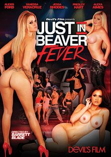 Just In Beaver Fever, starring Jessa Rhodes, Presley Hart, Alexis Ford, Alexa Aimes, Vanessa Veracruz and Seth Gamble, produced by Devil's Film and Devils Film.