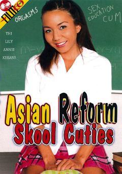 "Adult entertainment movie ""Asian Reform Skool Cuties"" starring Thi Michelle, Keeani Lei & Annie Cruz. Produced by Filmco."